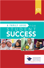 Family Guide for Student Success 6th Grade