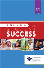 Family Guide for Student Success 8th Grade